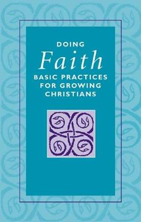 Lutheran Basics - Doing Faith