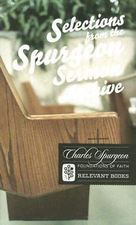 Selections from the Spuregon Sermon Archive Volume 4