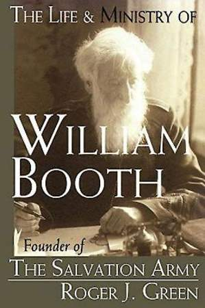 The Life and Ministry of William Booth