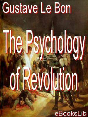 The Psychology of Revolution [Adobe Ebook]