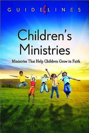 Guidelines for Leading Your Congregation 2013-2016 - Children's Ministries - Downloadable PDF Edition