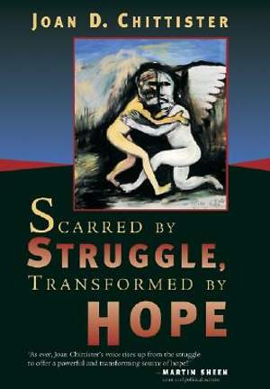 Scarred by Struggle, Transformed by Hope
