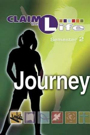 Claim the Life - Journey Semester 2 Student