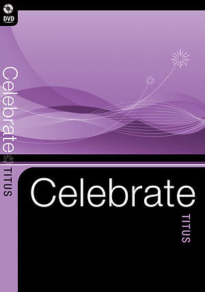 Celebrate Titus DVD ( Celebrate Video Bible Studies )