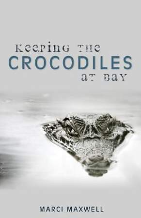 Keeping the Crocodiles at Bay [Adobe Ebook]