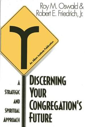 Discerning Your Congregation`s Future