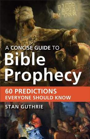 A Concise Guide to Bible Prophecy - eBook [ePub]