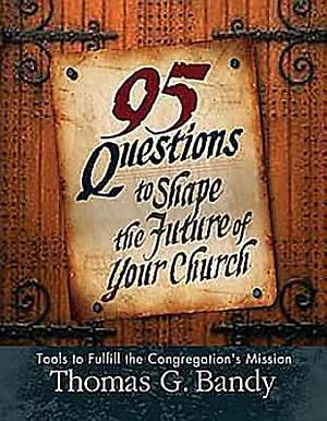 95 Questions to Shape the Future of Your Church - ePub Edition