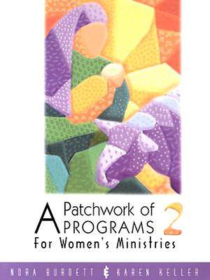 Patchwork of Programs 2 for Women`s Ministries