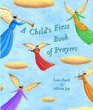 A Child`s First Book of Prayers