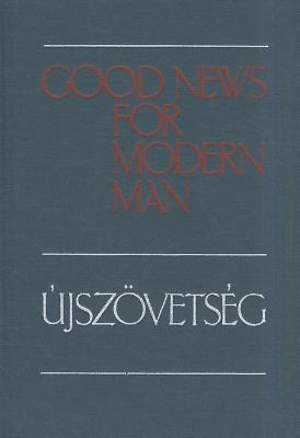 Hungarian - English New Testament Diglot