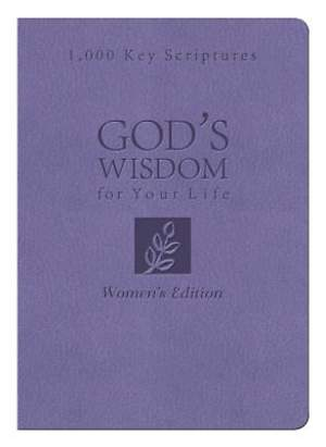 Bible Wisdom for Your Life Women's Edition