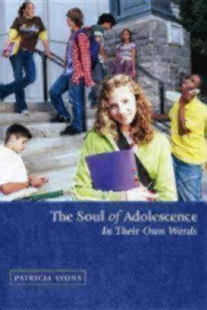 The Soul of Adolescence