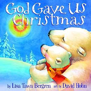 God Gave Us Christmas
