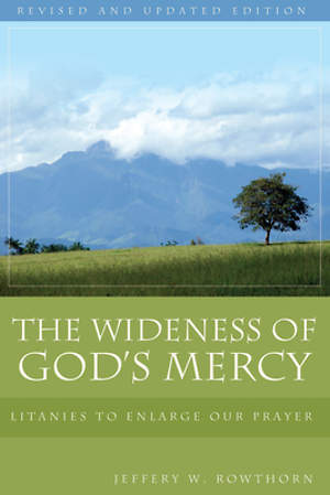 The Wideness of God`s Mercy