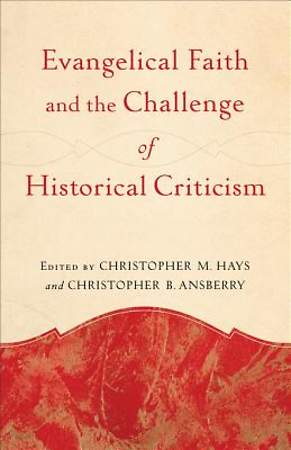 Evangelical Faith and the Challenge of Historical Criticism [ePub Ebook]