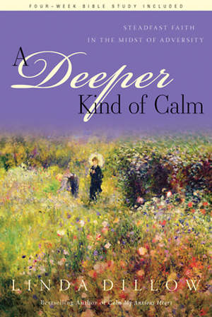 A Deeper Kind of Calm [Repack/Retitle of the Blessing Book]
