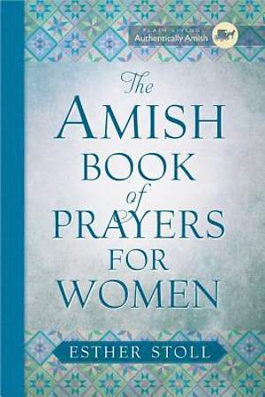 The Amish Book of Prayers for Women [Adobe Ebook]