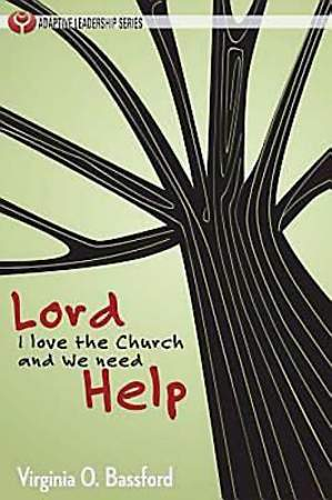 Lord, I Love the Church and We Need Help - eBook [ePub]