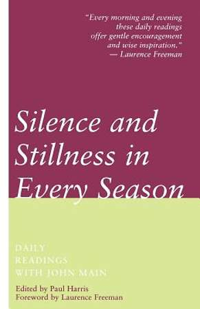 Silence and Stillness in Every Season