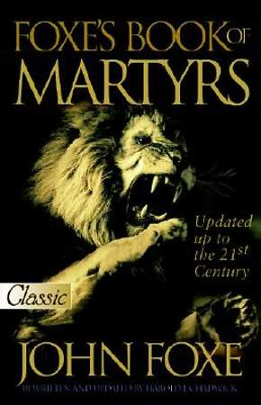 Foxe`s Book of Martyrs