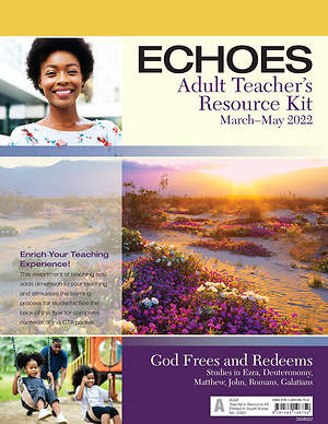 Echoes Adult Teacher's Resource Kit Spring 2015