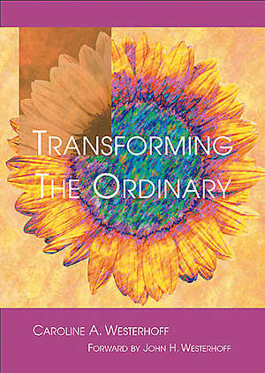 Transforming the Ordinary
