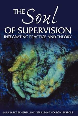The Soul of Supervision