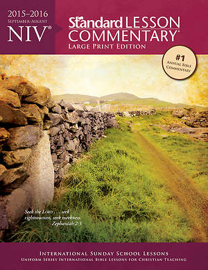 Standard Lesson Commentary NIV Large Print Edition 2015-2016
