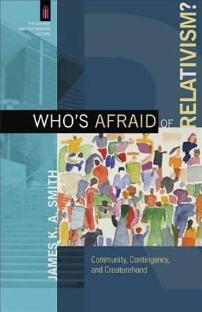 Who's Afraid of Relativism? [ePub Ebook]