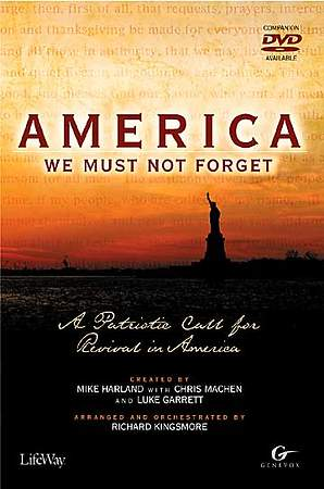 America, We Must Not Forget Choral Book