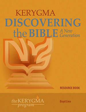Kerygma- Discovering the Bible: A New Generation