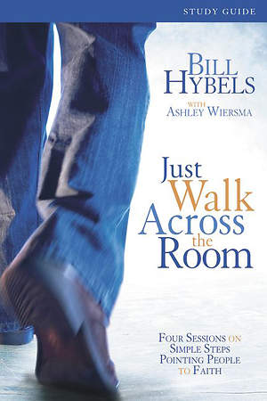Just Walk Across the Room Participant`s Guide