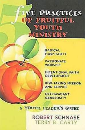 Five Practices of Fruitful Youth Ministry - eBook [ePub]