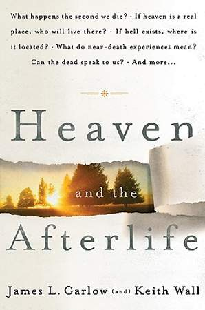 Heaven and the Afterlife