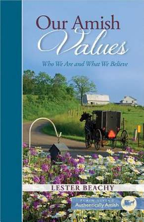 Our Amish Values [Adobe Ebook]