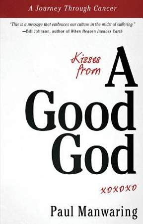 Kisses from a Good God [ePub Ebook]