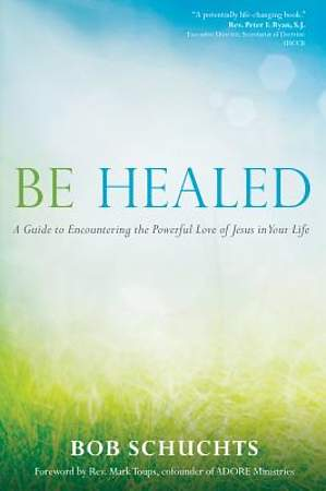 Be Healed [ePub Ebook]