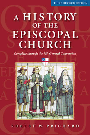 A History of the Episcopal Church (Third Revised Edition) [ePub Ebook]