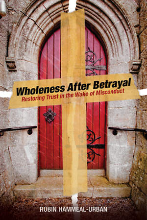 Wholeness After Betrayal