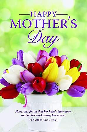 Happy Mother`s Day - Mother`s Day Bulletin (Pack of 100)