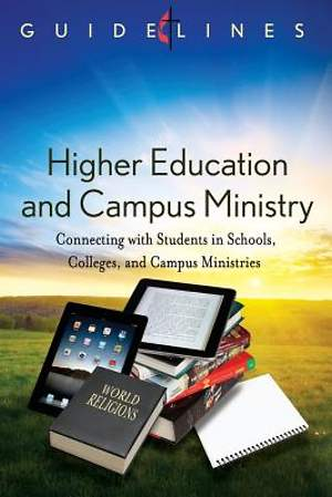 Guidelines for Leading Your Congregation 2013-2016 - Higher Education and Campus Ministry