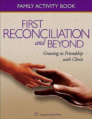 First Reconciliation and Beyond Family Activity Book