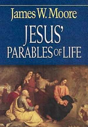 Jesus` Parables of Life