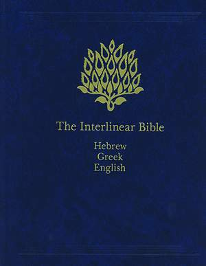 The Interlinear Bible Hebrew/Greek/English