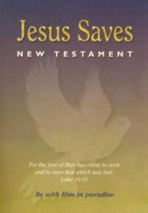 Jesus Saves New Testament-NASB