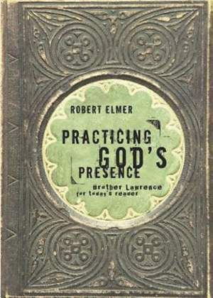 Practicing God's Presence [ePub Ebook]