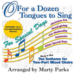 O For a Dozen Tongues to Sing - For Special Days CD