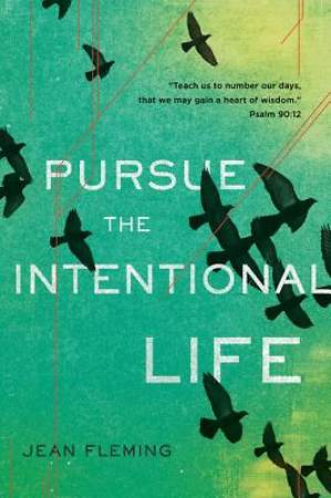 Pursue the Intentional Life [ePub Ebook]