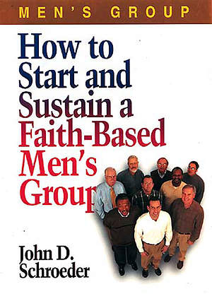 How to Start and Sustain a Faith-Based Men's Group - eBook [ePub]